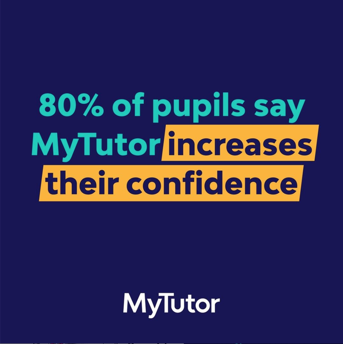 80 percent of students say mytutor improved their confidence